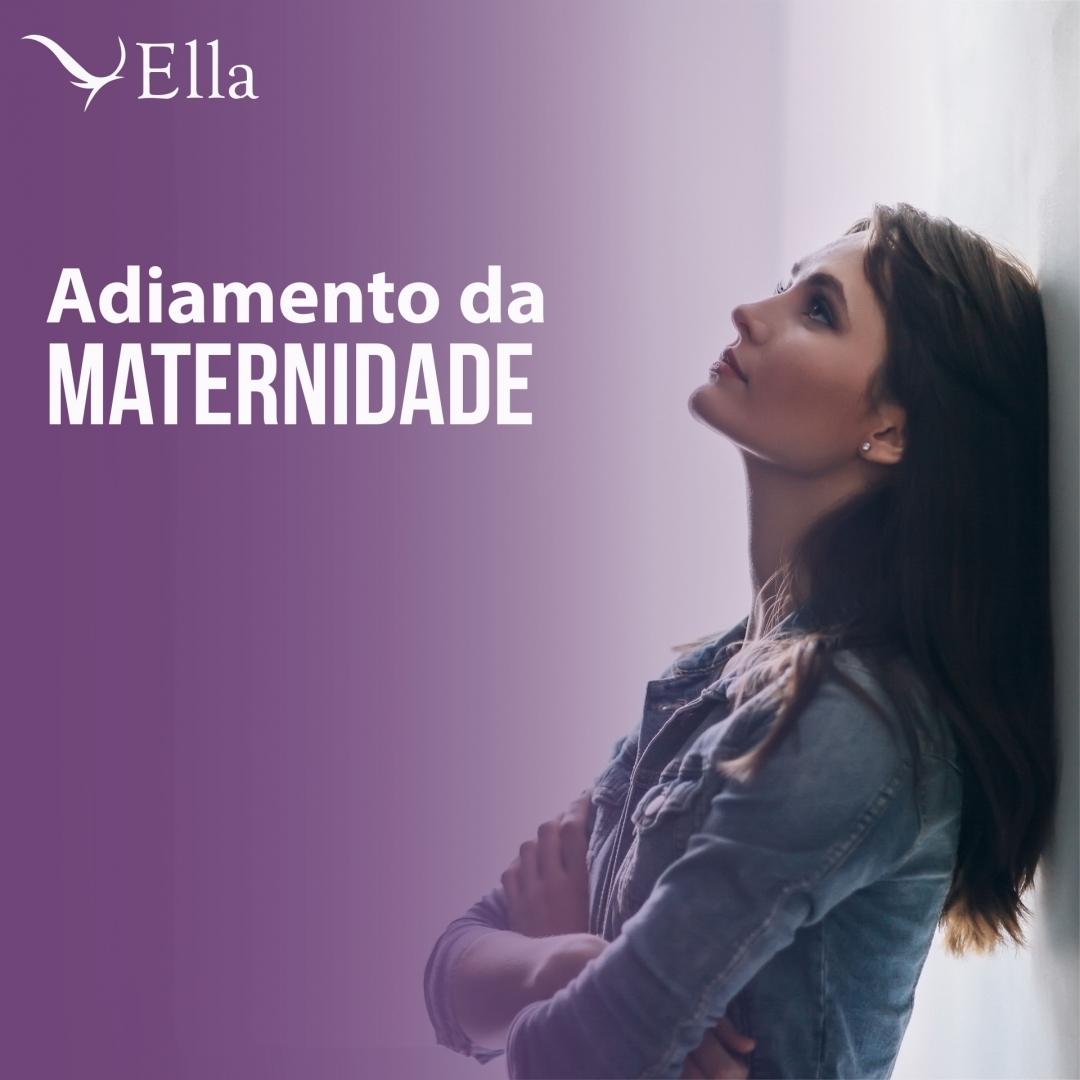 Read more about the article Adiamento da maternidade