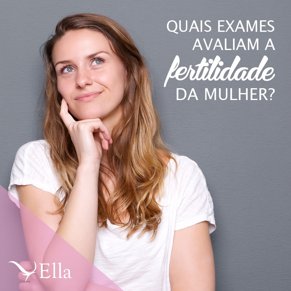 Read more about the article Quais exames avaliam a fertilidade da mulher?
