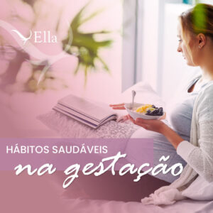 Read more about the article Hábitos saudáveis na gestação